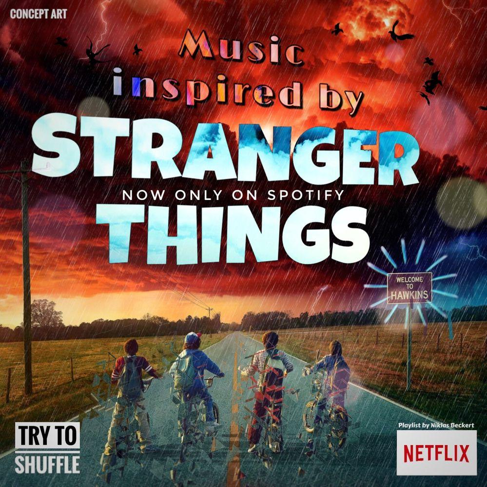 STRANGER THINGS Season 3 Inspired Music 2019 - The Spotify Community