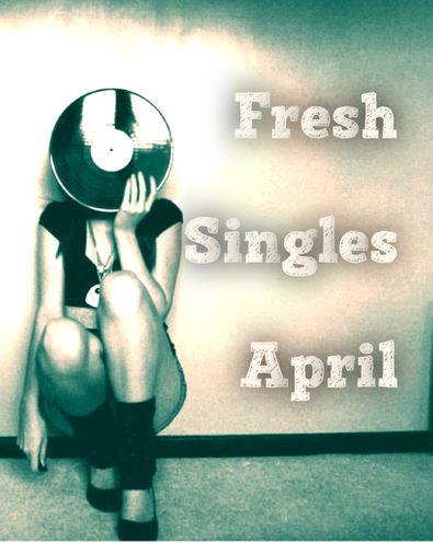 Fresh Singles April.JPG