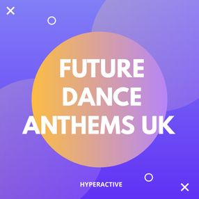 FUTURE DANCE ANTHEMS UK.jpg