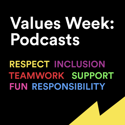 Values Week: Podcasts