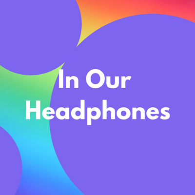 In Our Headphones.png