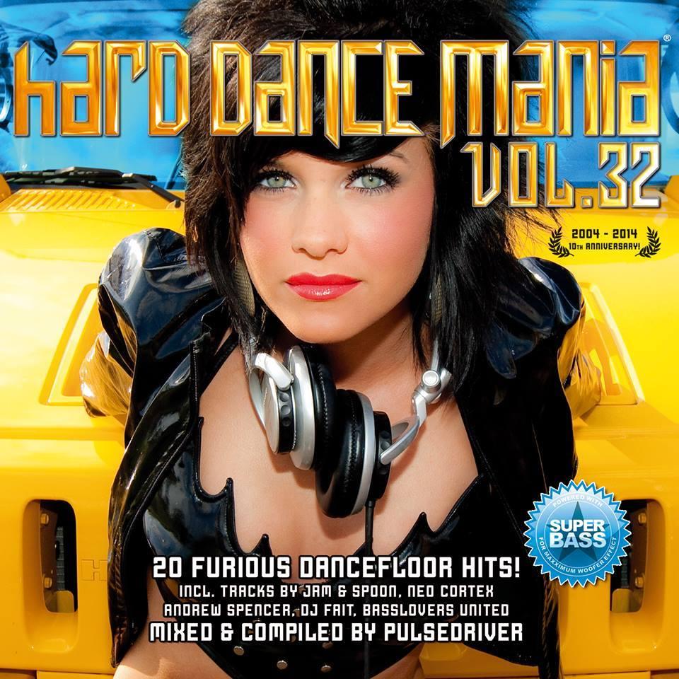 Hard Dance Mania Volume 32 - 2014