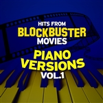 a1-,,--Hits from Blockbuster Movies (Piano Versions Vol. 1).jpg
