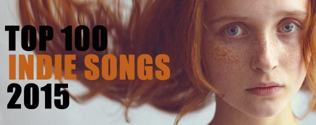 Top 100 Indie Songs 2015 Banner.jpg